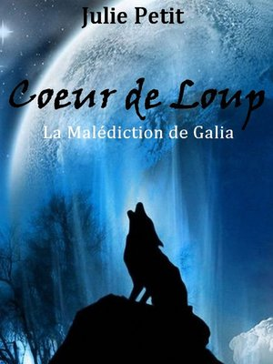 cover image of Coeur de Loup T1